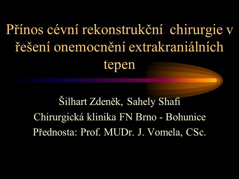 Přínos cévní rekonstrukční chirurgie v řešení onemocnění extrakraniálních tepen