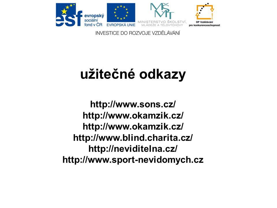 užitečné odkazy http://www.sons.cz/ http://www.okamzik.cz/