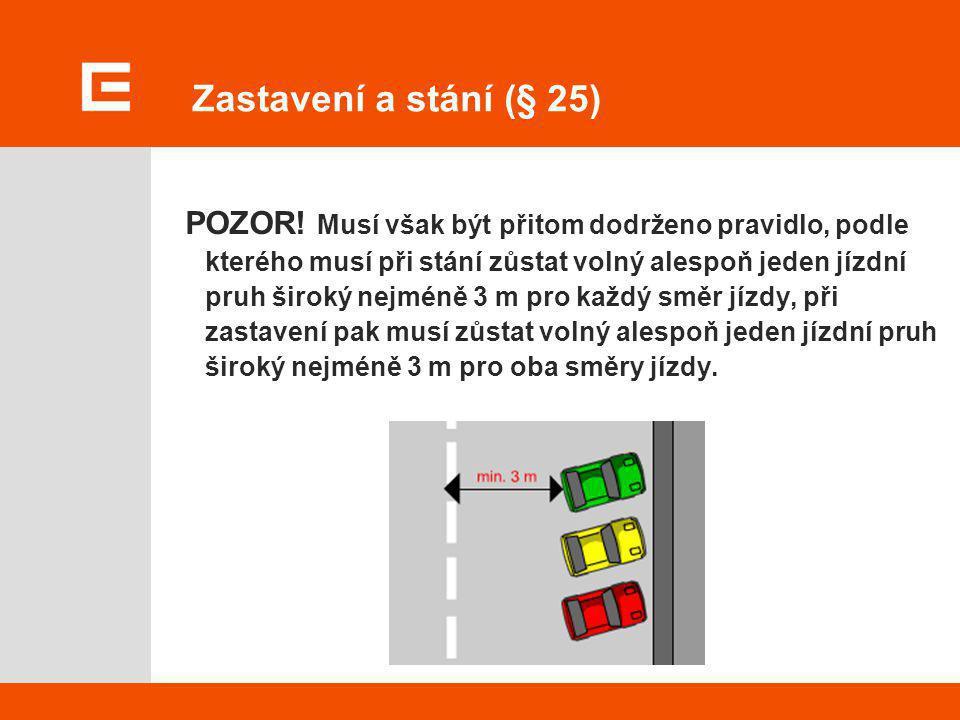 Zastavení a stání (§ 25)