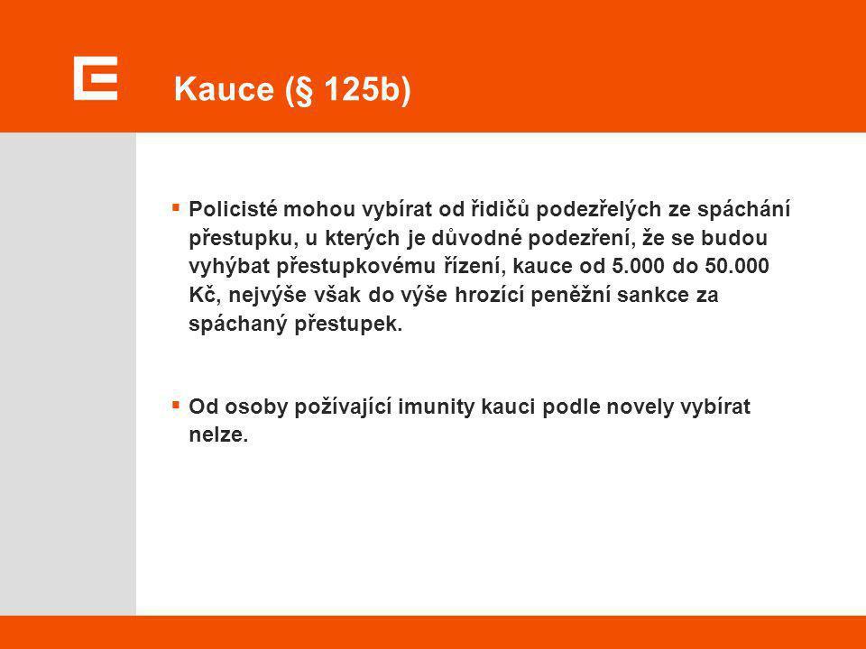 Kauce (§ 125b)