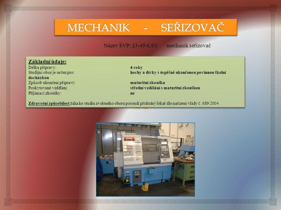 Název ŠVP: 23-45-L/01 mechanik seřizovač LLLll