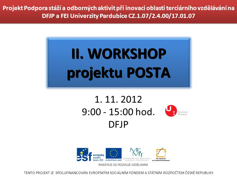 II. WORKSHOP projektu POSTA