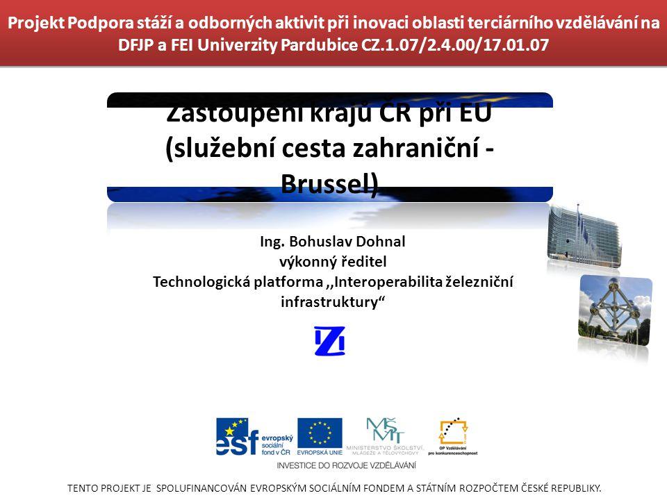 Zastoupení krajů ČR při EU (služební cesta zahraniční - Brussel)