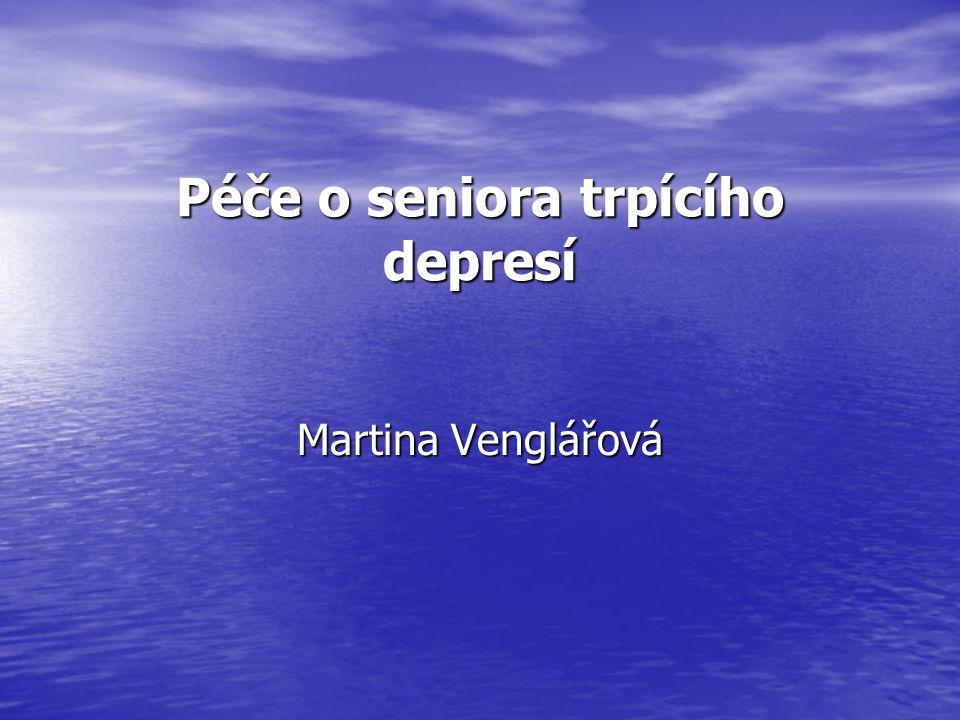 Péče o seniora trpícího depresí