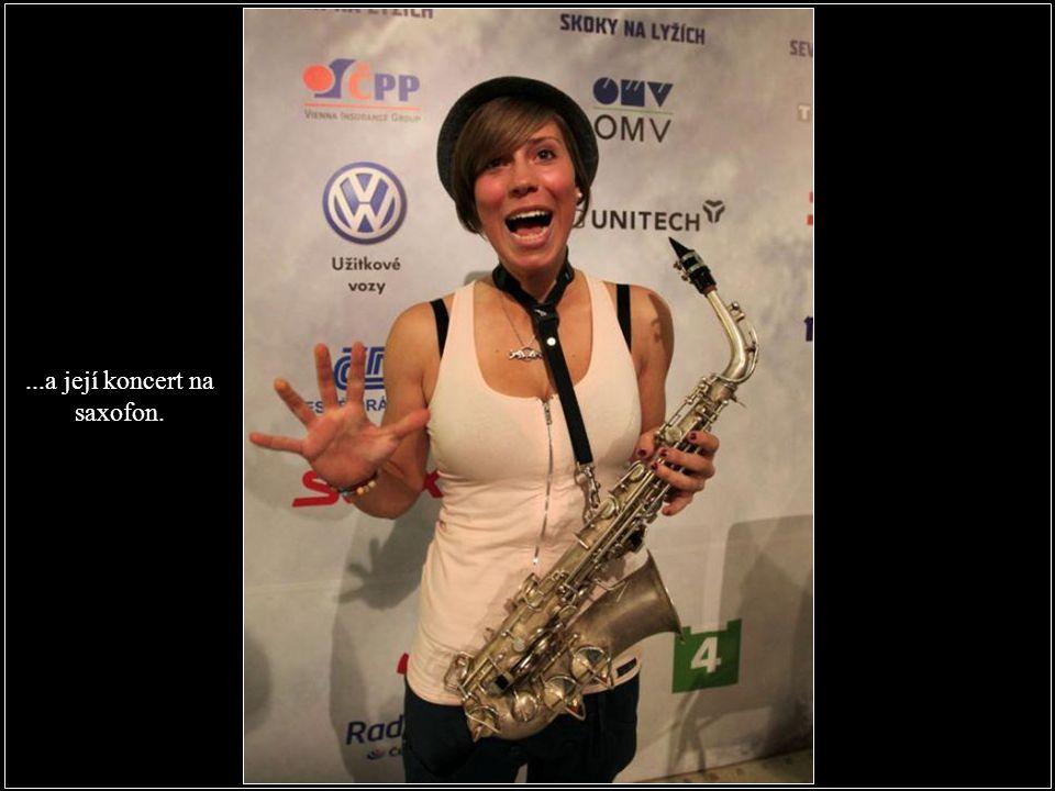 ...a její koncert na saxofon.