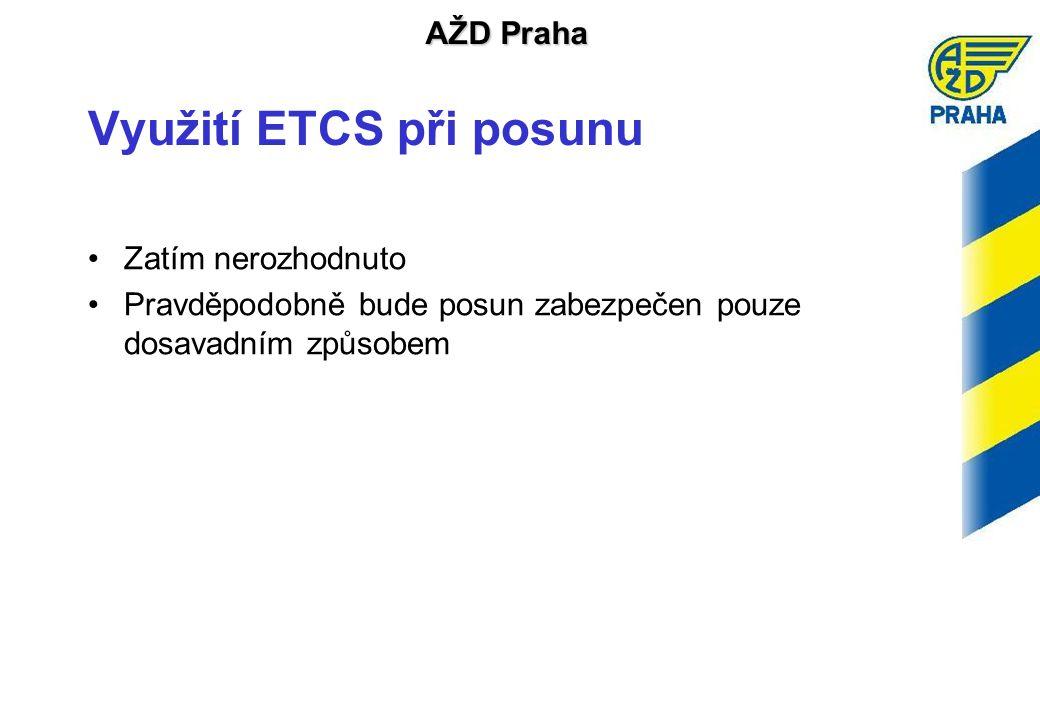 Využití ETCS při posunu