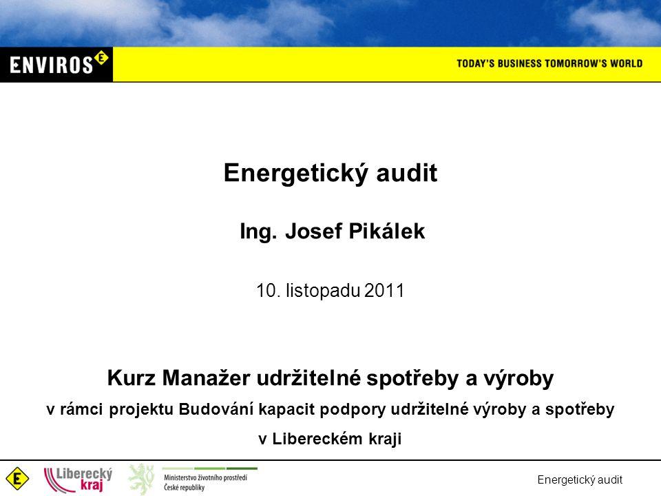 Energetický audit Ing. Josef Pikálek 10