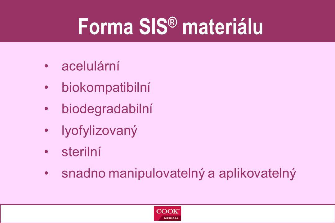 Forma SIS® materiálu acelulární biokompatibilní biodegradabilní