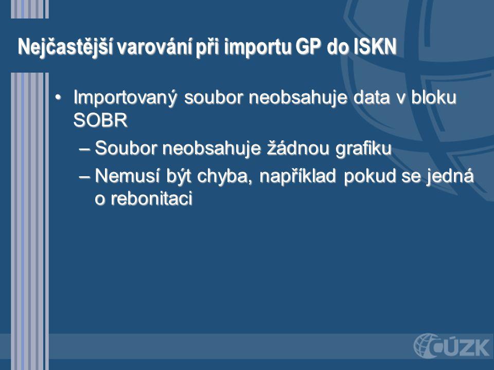 Nejčastější varování při importu GP do ISKN