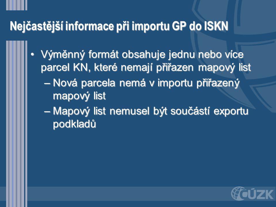 Nejčastější informace při importu GP do ISKN