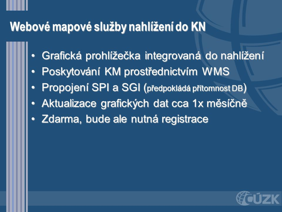 Webové mapové služby nahlížení do KN