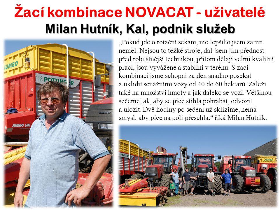 Žací kombinace NOVACAT - uživatelé Milan Hutník, Kal, podnik služeb