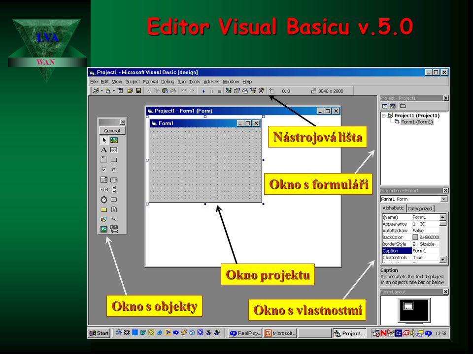 Editor Visual Basicu v.5.0 Nástrojová lišta Okno s formuláři