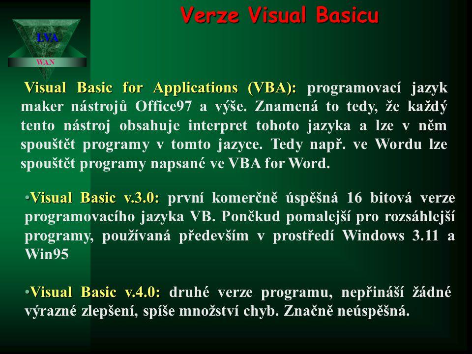 Verze Visual Basicu LVA. WAN.