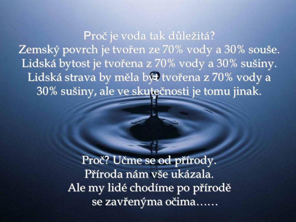 Proč je voda tak důležitá