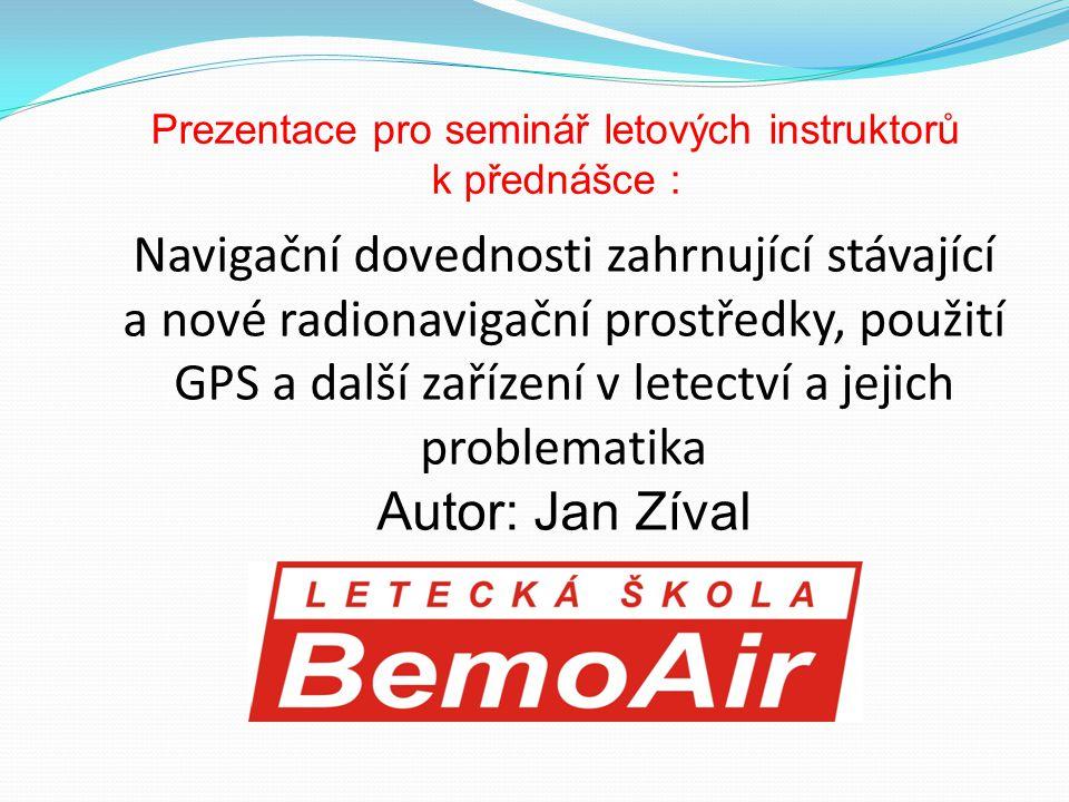 Prezentace pro seminář letových instruktorů
