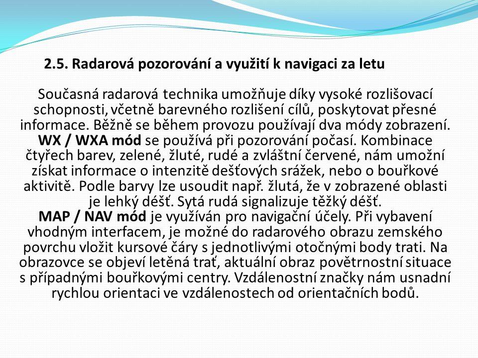 2.5. Radarová pozorování a využití k navigaci za letu