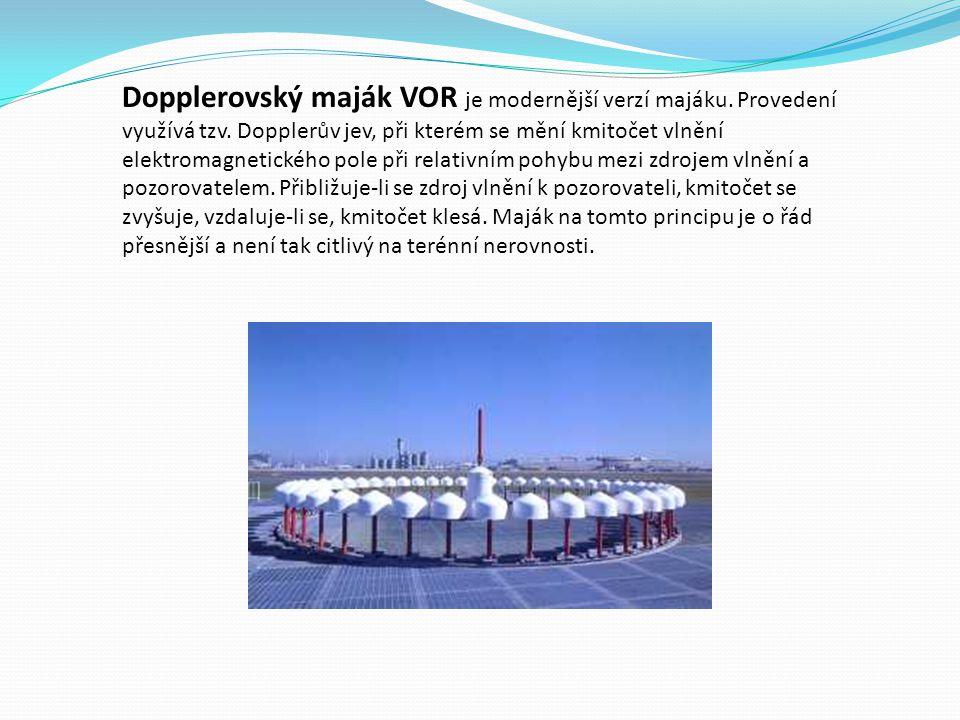 Dopplerovský maják VOR je modernější verzí majáku