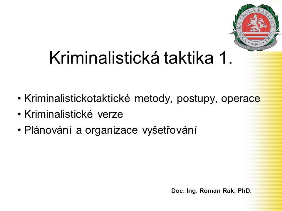 Kriminalistická taktika 1.