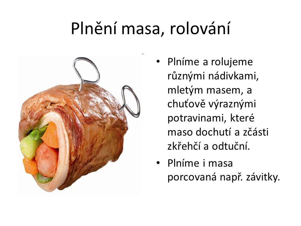 Plnění masa, rolování