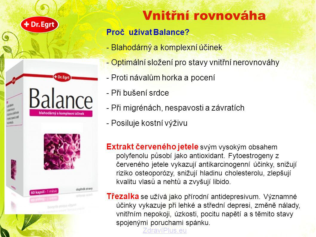 Vnitřní rovnováha Proč užívat Balance - Blahodárný a komplexní účinek