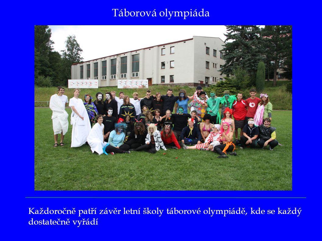 Táborová olympiáda Každoročně patří závěr letní školy táborové olympiádě, kde se každý dostatečně vyřádí.
