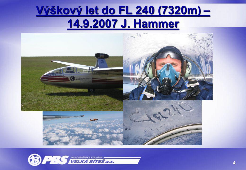 Výškový let do FL 240 (7320m) – 14.9.2007 J. Hammer