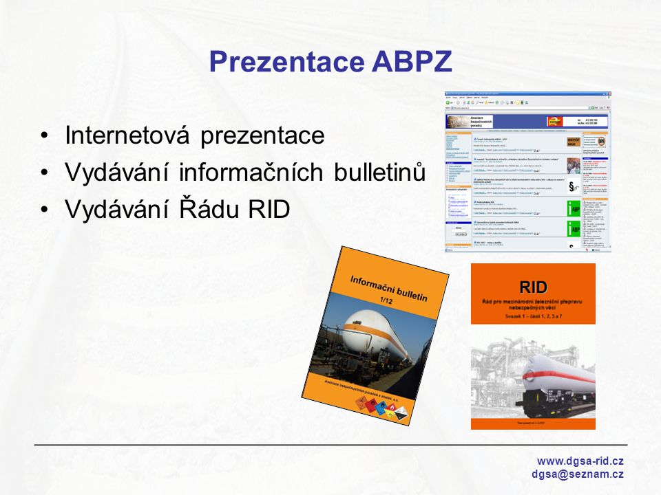 Prezentace ABPZ Internetová prezentace Vydávání informačních bulletinů