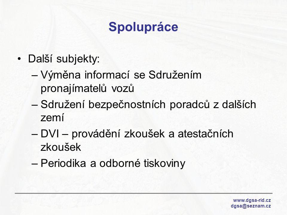 Spolupráce Další subjekty: