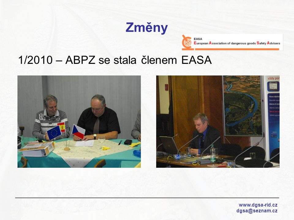 Změny 1/2010 – ABPZ se stala členem EASA www.dgsa-rid.cz