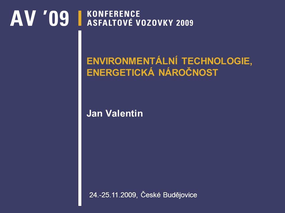 ENVIRONMENTÁLNÍ TECHNOLOGIE, ENERGETICKÁ NÁROČNOST
