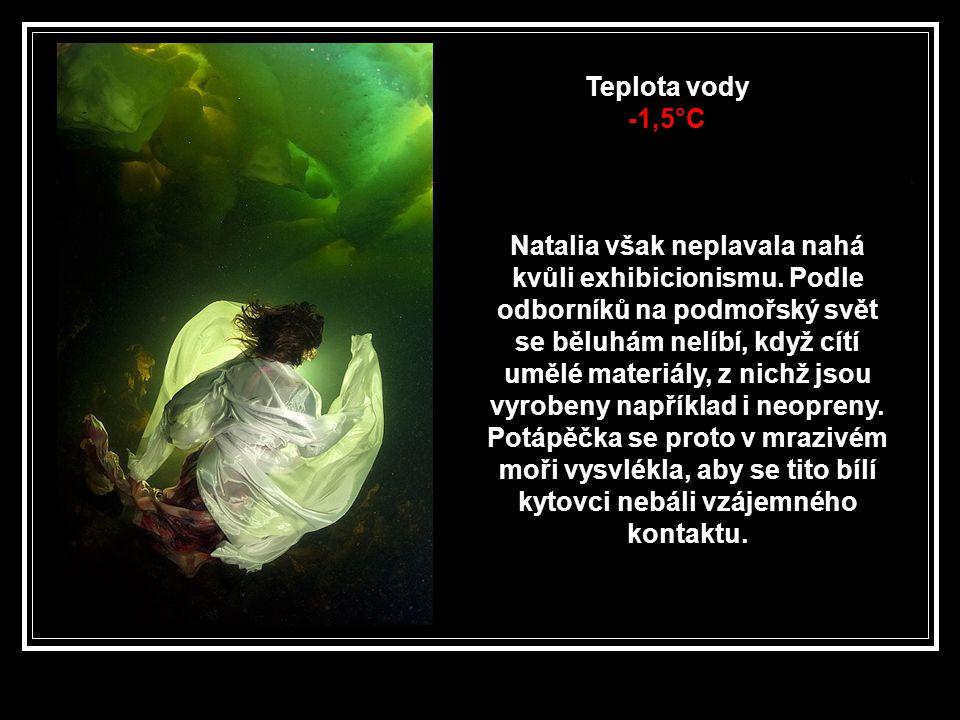Teplota vody -1,5°C.