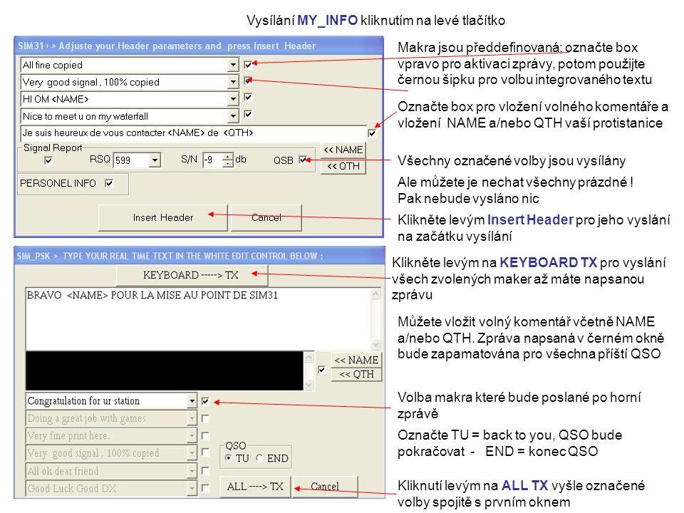 Vysílání MY_INFO kliknutím na levé tlačítko