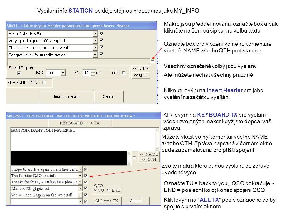 Vysílání info STATION se děje stejnou procedurou jako MY_INFO