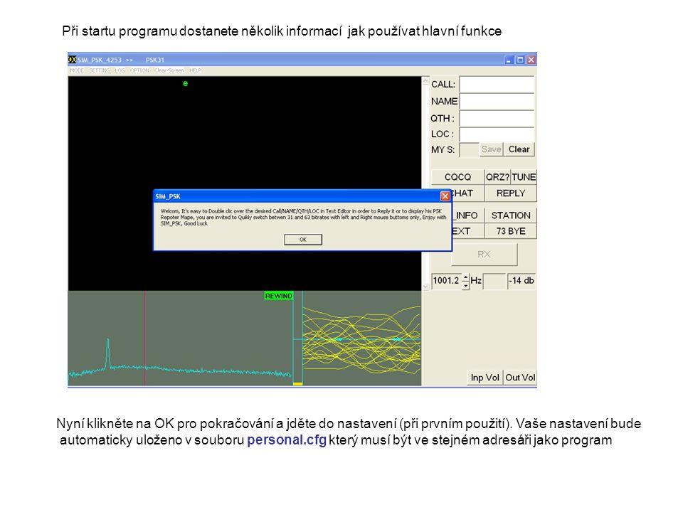 Při startu programu dostanete několik informací jak používat hlavní funkce