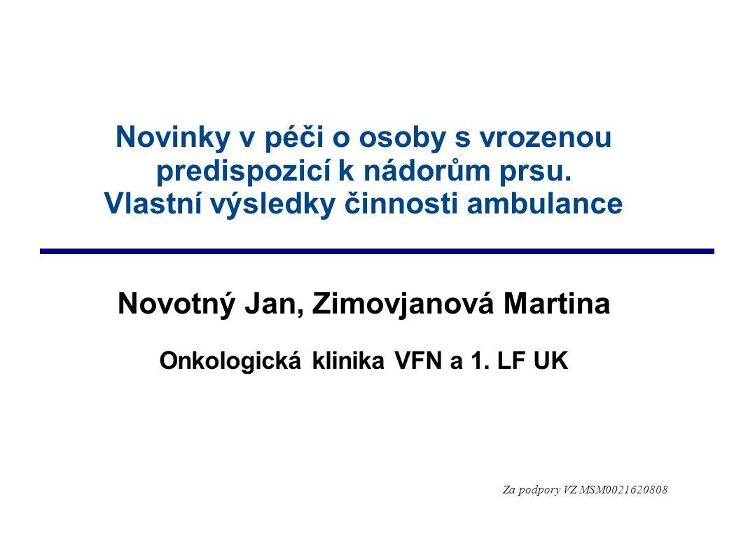 Novotný Jan, Zimovjanová Martina Onkologická klinika VFN a 1. LF UK