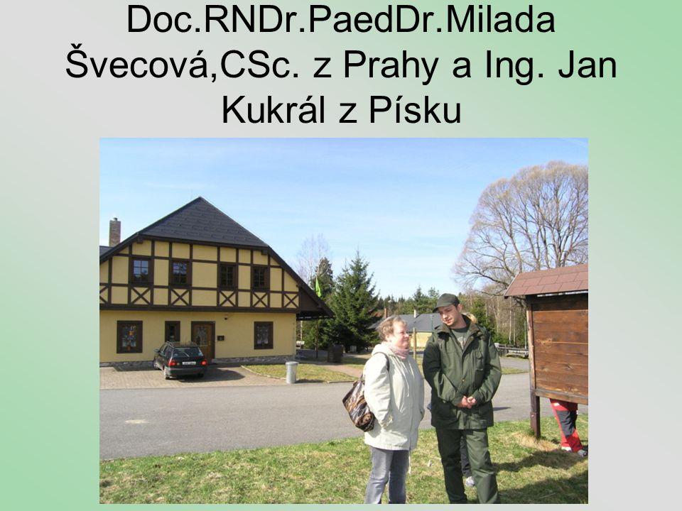 Doc.RNDr.PaedDr.Milada Švecová,CSc. z Prahy a Ing. Jan Kukrál z Písku