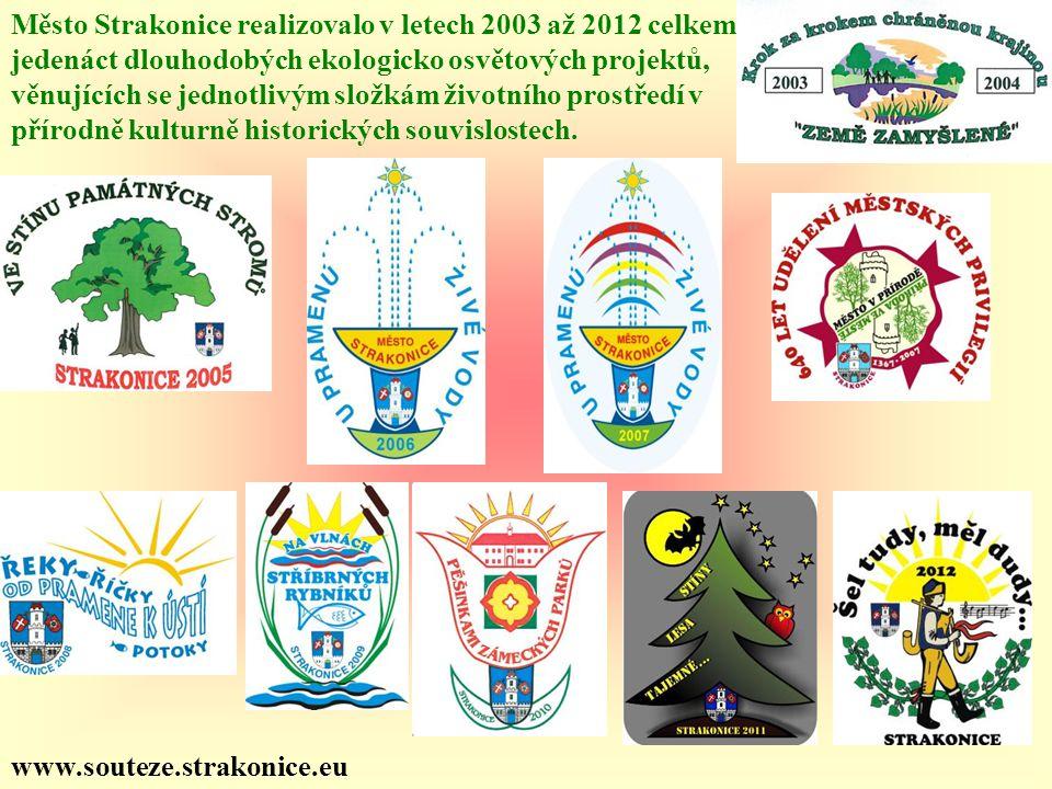 Město Strakonice realizovalo v letech 2003 až 2012 celkem