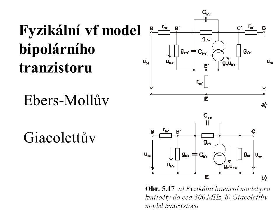 Fyzikální vf model bipolárního tranzistoru Ebers-Mollův Giacolettův