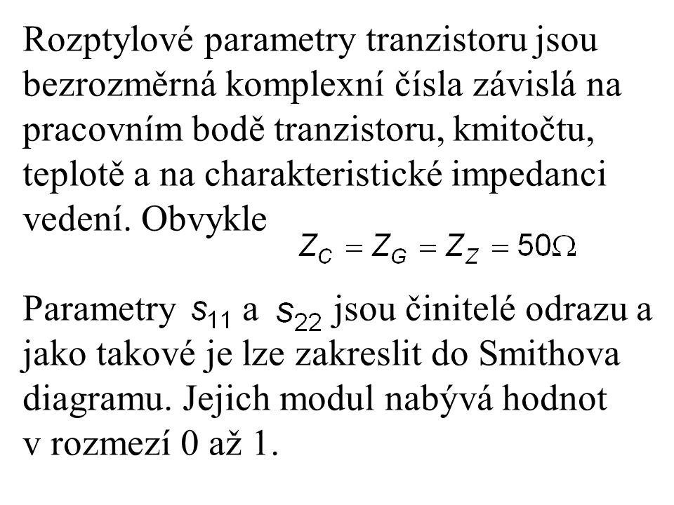 Rozptylové parametry tranzistoru jsou bezrozměrná komplexní čísla závislá na pracovním bodě tranzistoru, kmitočtu, teplotě a na charakteristické impedanci vedení. Obvykle