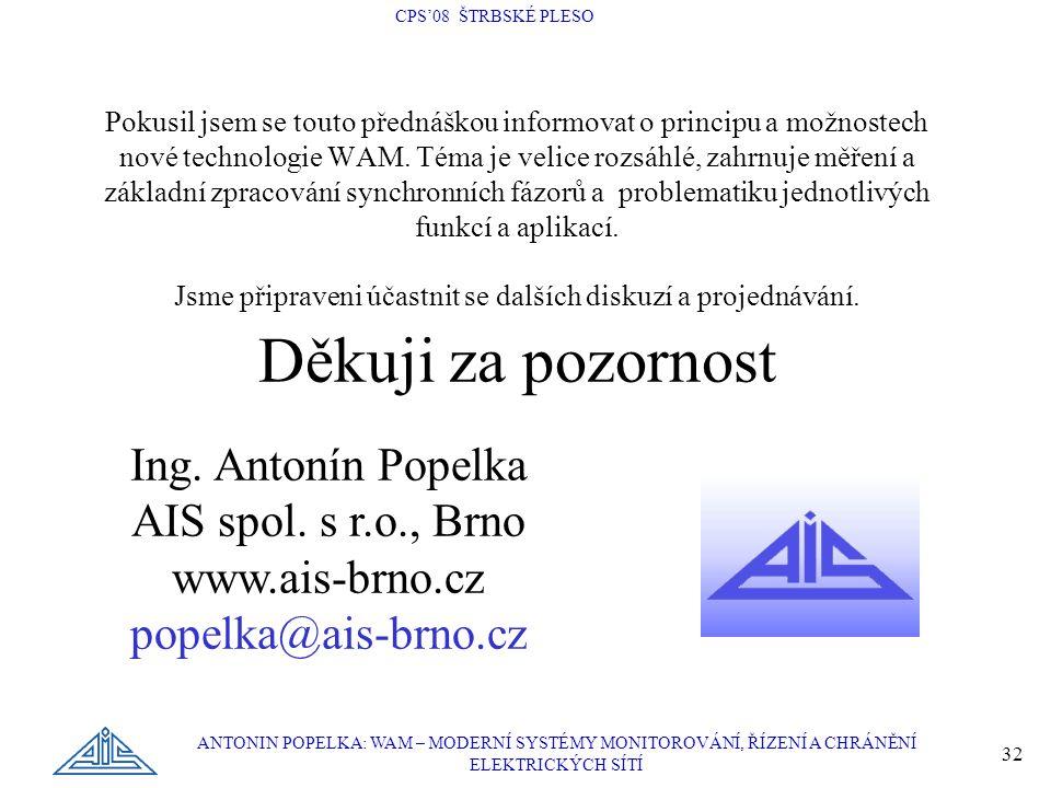 Ing. Antonín Popelka AIS spol. s r.o., Brno www.ais-brno.cz