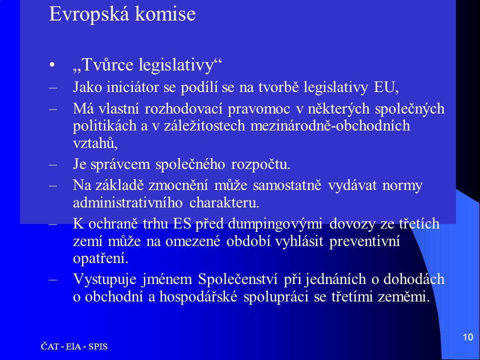 """Evropská komise """"Tvůrce legislativy"""