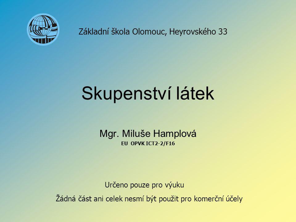 Mgr. Miluše Hamplová EU OPVK ICT2-2/F16