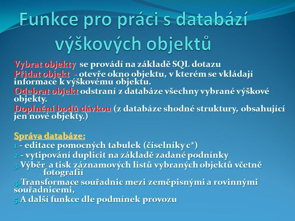 Funkce pro práci s databází výškových objektů