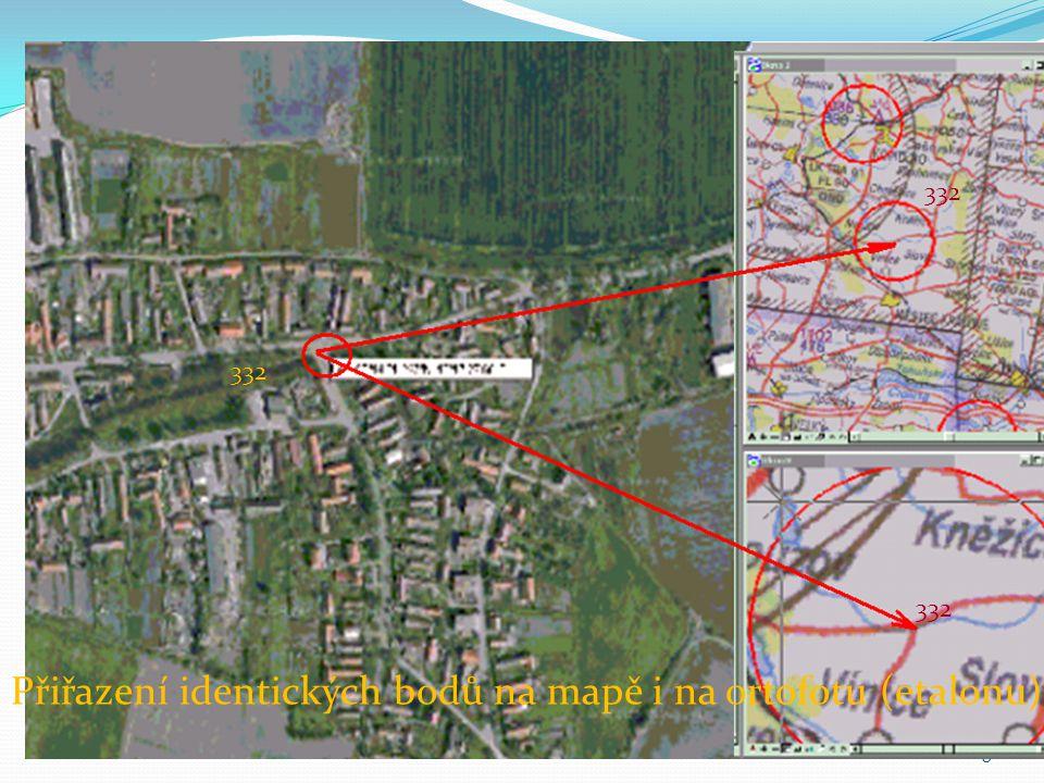 Přiřazení identických bodů na mapě i na ortofotu (etalonu)