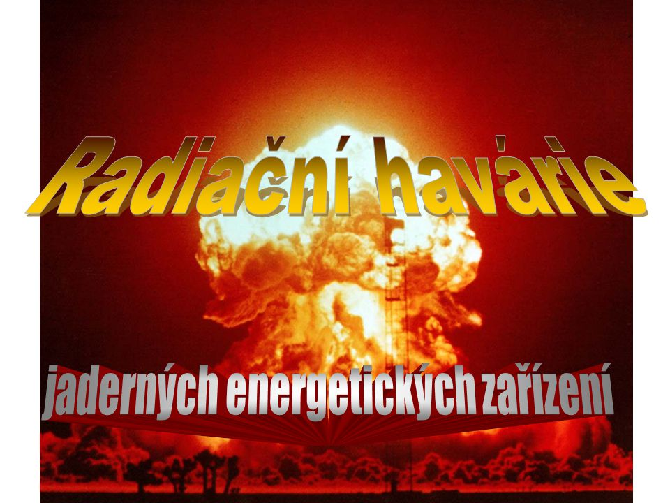 jaderných energetických zařízení