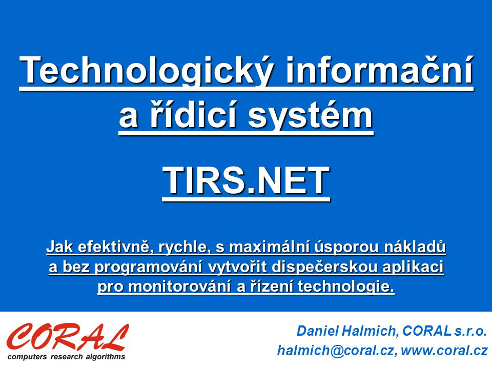Technologický informační a řídicí systém