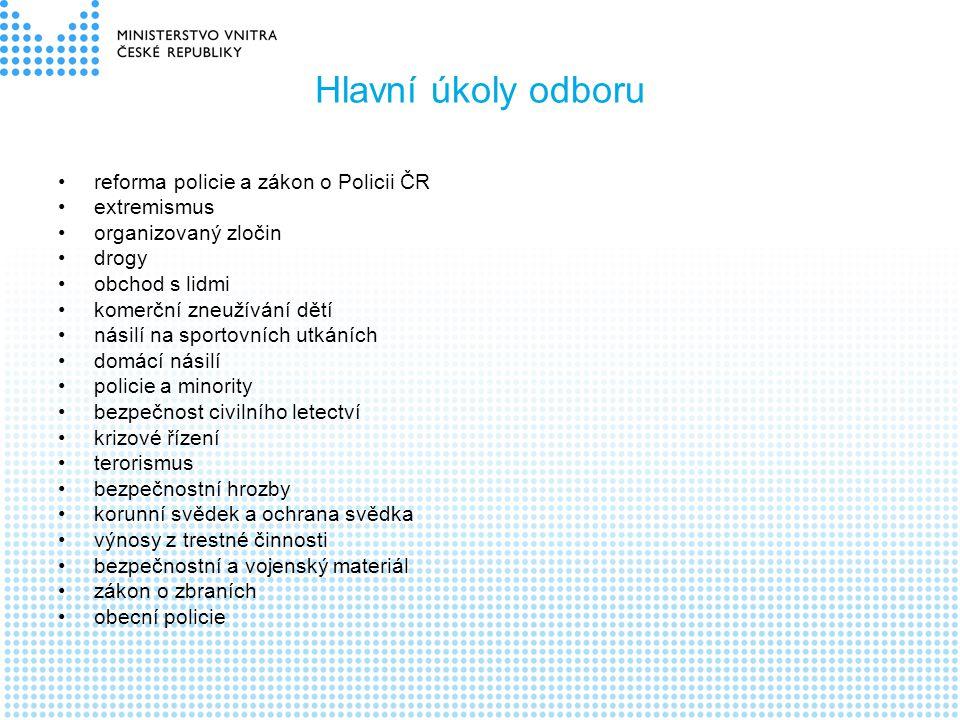 Hlavní úkoly odboru reforma policie a zákon o Policii ČR extremismus