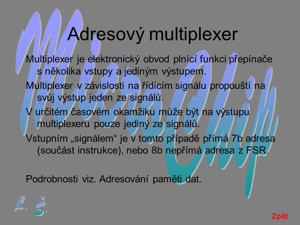 Adresový multiplexer MicroChip L. Š.
