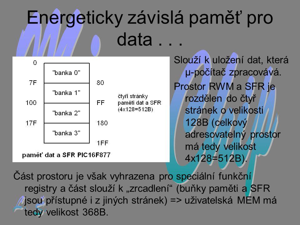 Energeticky závislá paměť pro data . . .